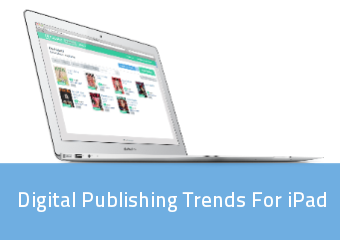 Digital Publishing Trends For Ipad | PressPad