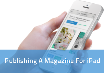 Publishing A Magazine For Ipad | PressPad